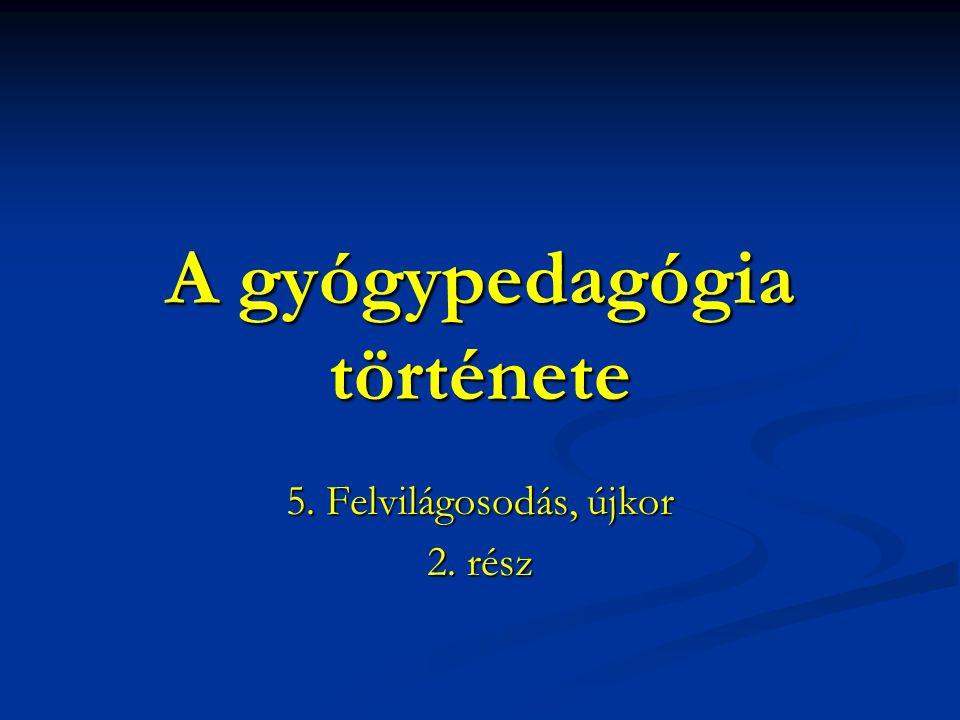 A gyógypedagógia története