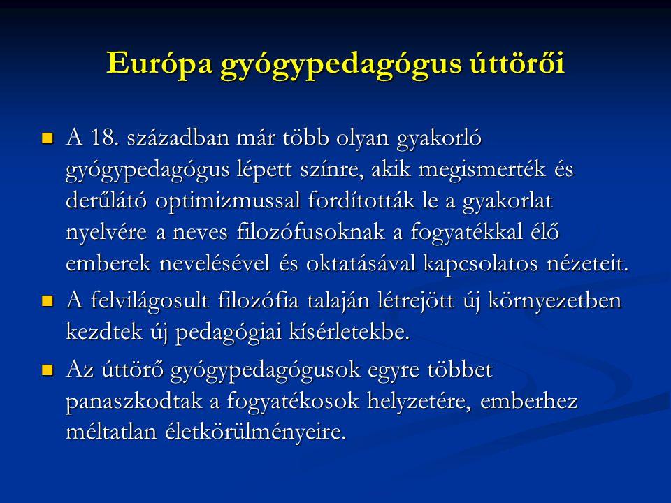 Európa gyógypedagógus úttörői
