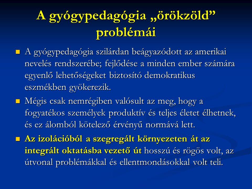 """A gyógypedagógia """"örökzöld problémái"""