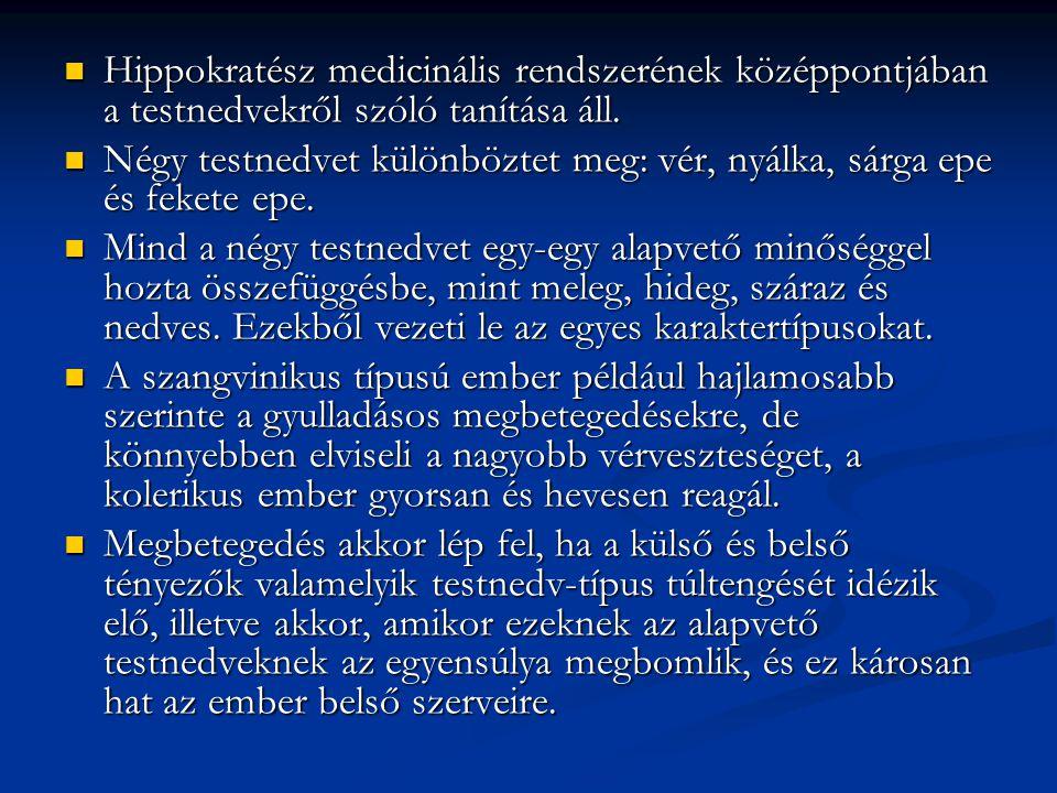 Hippokratész medicinális rendszerének középpontjában a testnedvekről szóló tanítása áll.