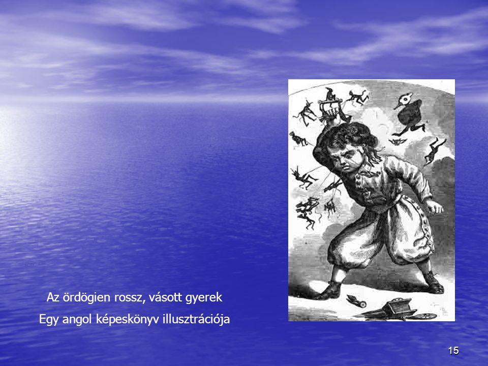 Az ördögien rossz, vásott gyerek Egy angol képeskönyv illusztrációja