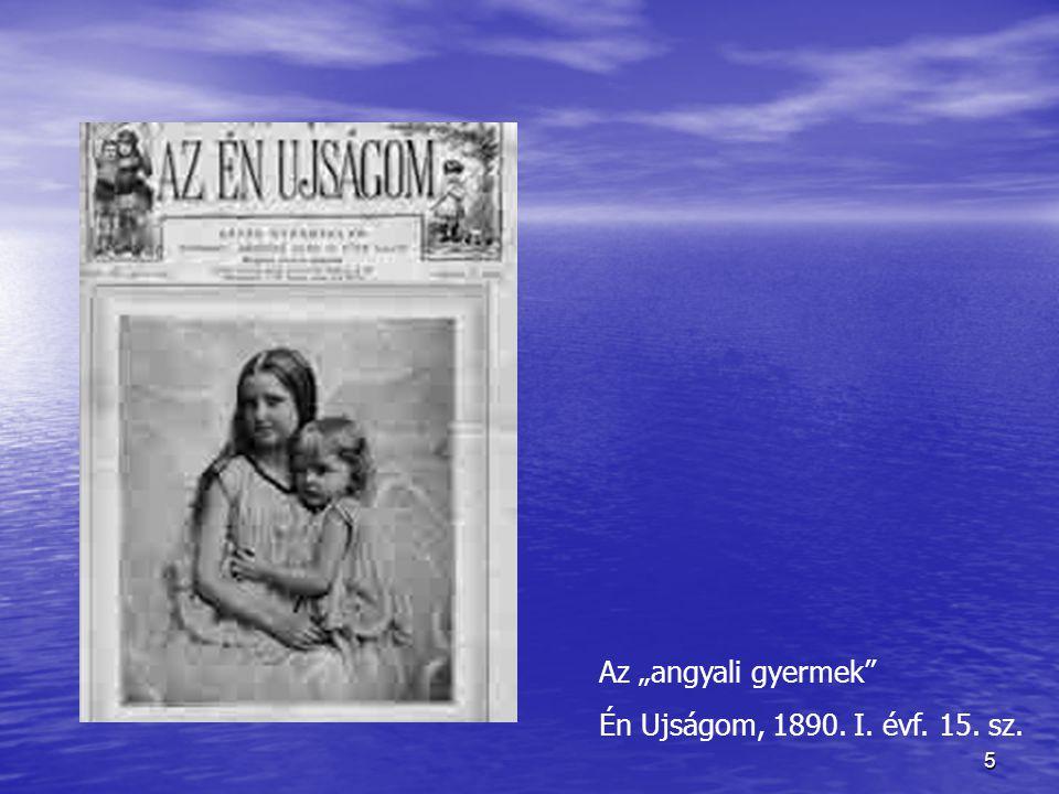 """Az """"angyali gyermek Én Ujságom, 1890. I. évf. 15. sz."""
