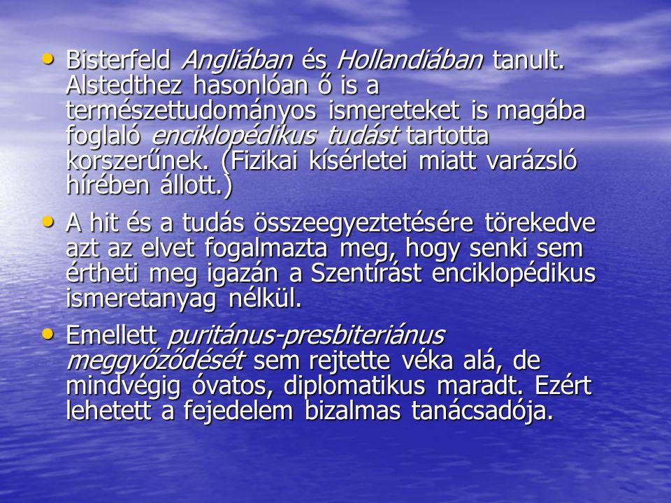 Bisterfeld Angliában és Hollandiában tanult