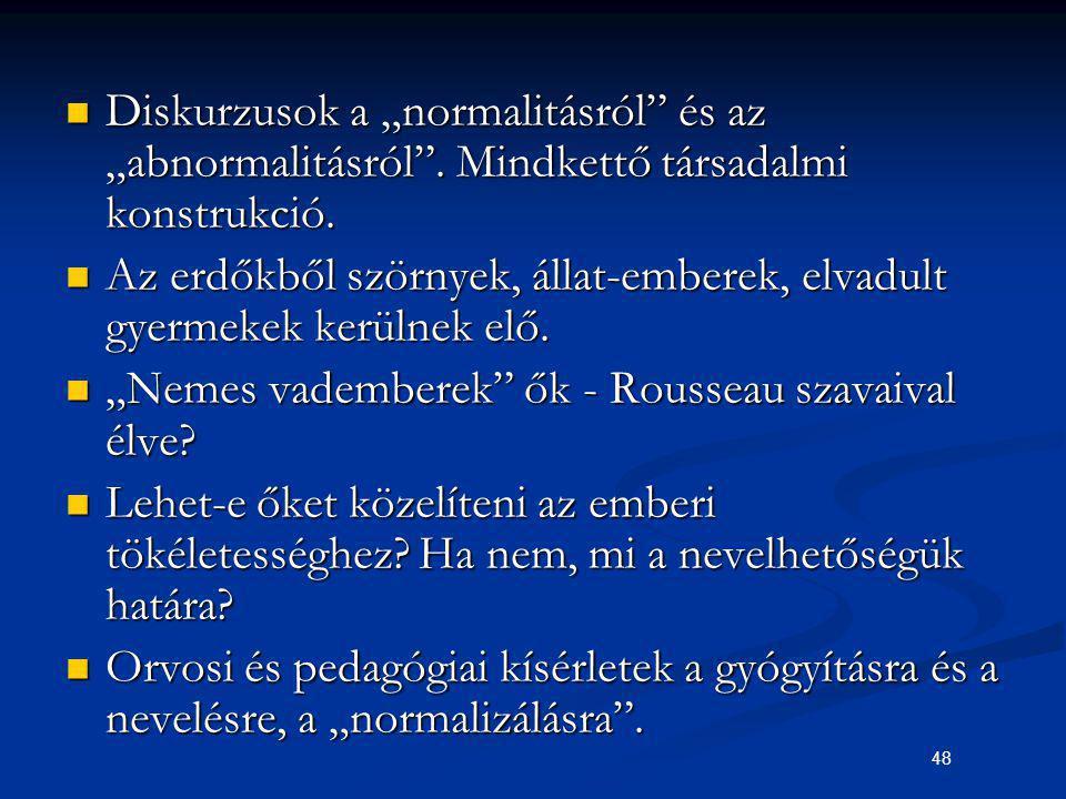 """Diskurzusok a """"normalitásról és az """"abnormalitásról"""