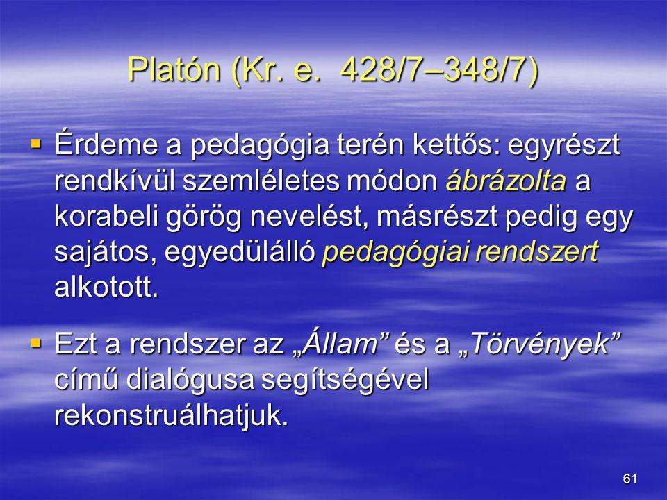 Platón (Kr. e. 428/7–348/7)