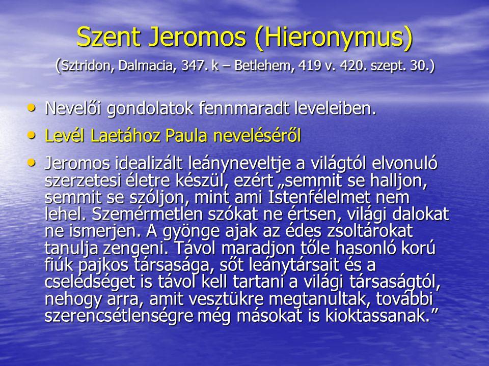 Szent Jeromos (Hieronymus) (Sztridon, Dalmacia, 347