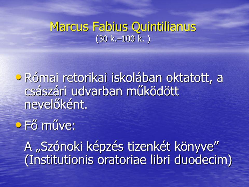 Marcus Fabius Quintilianus (30 k.–100 k. )
