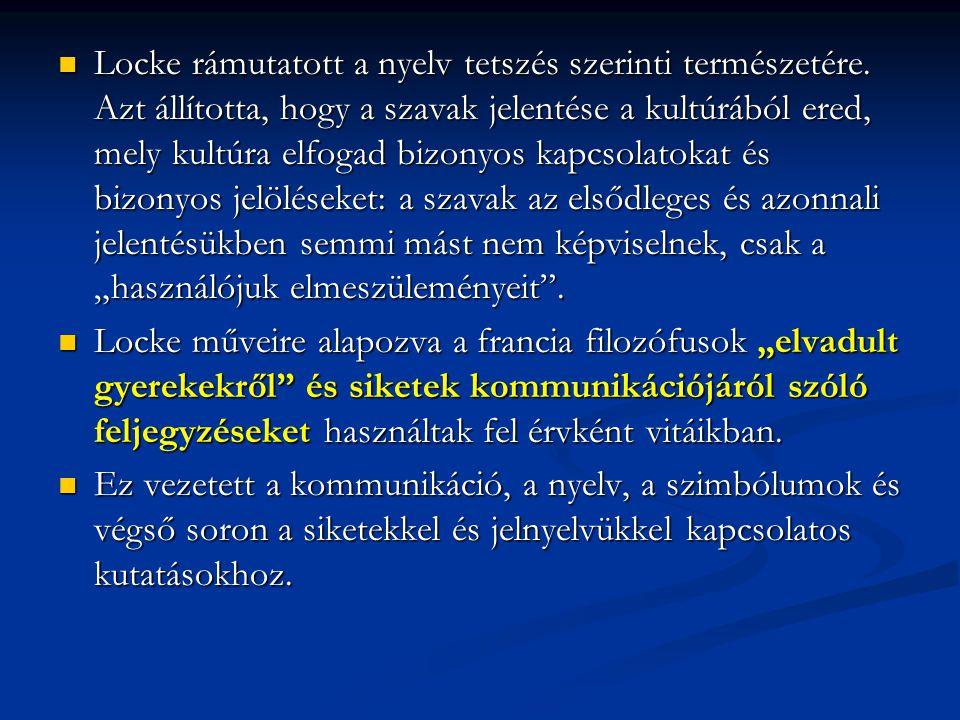 Locke rámutatott a nyelv tetszés szerinti természetére