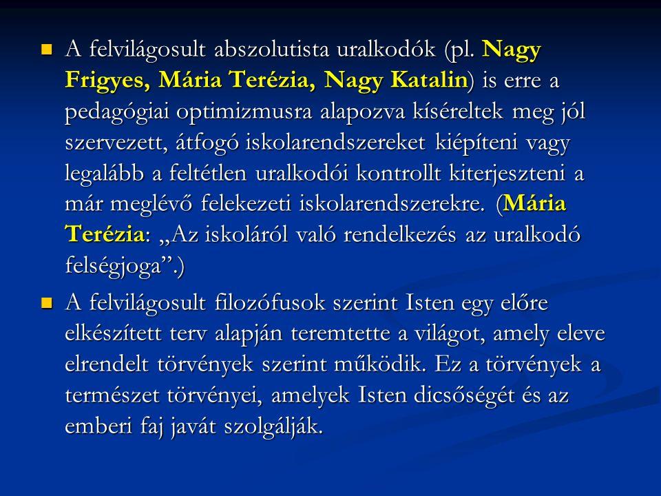 A felvilágosult abszolutista uralkodók (pl