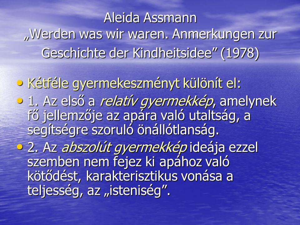 """Aleida Assmann """"Werden was wir waren"""