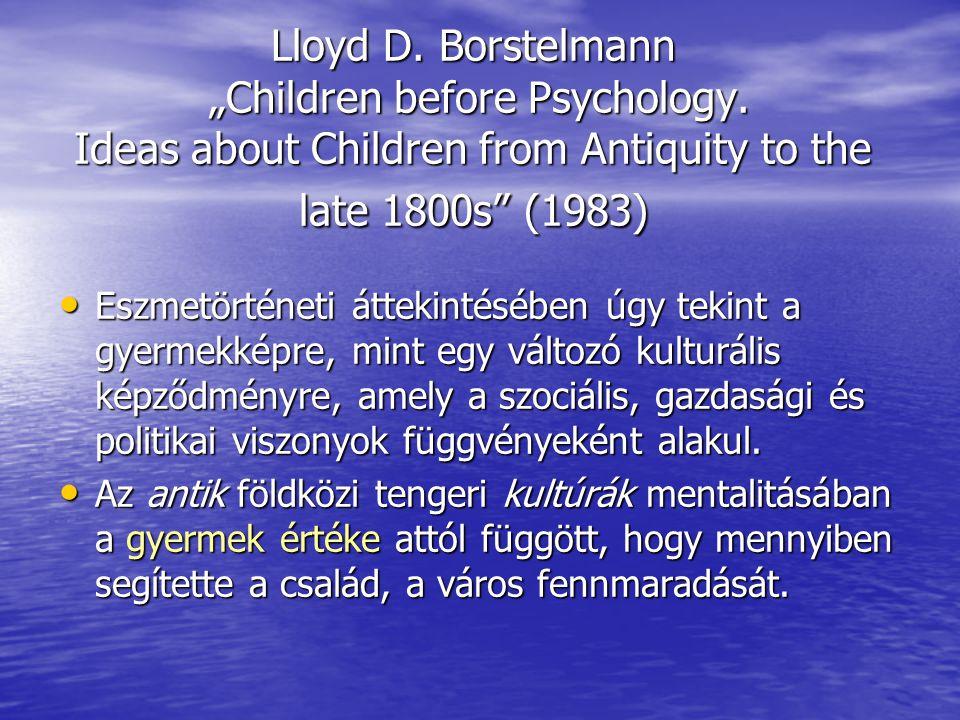 """Lloyd D. Borstelmann """"Children before Psychology"""