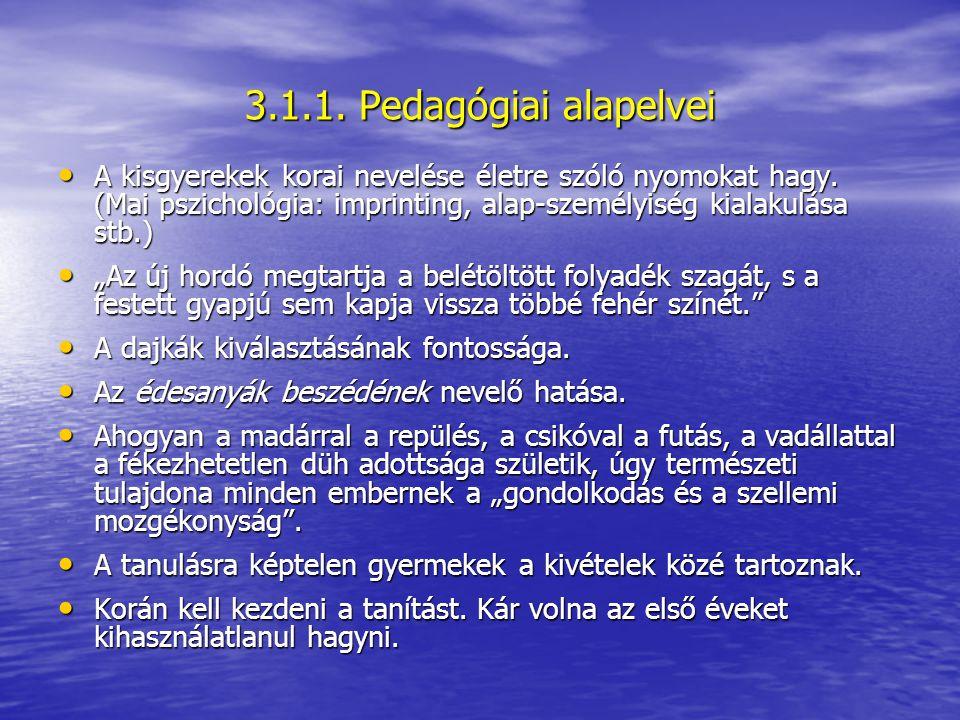 3.1.1. Pedagógiai alapelvei