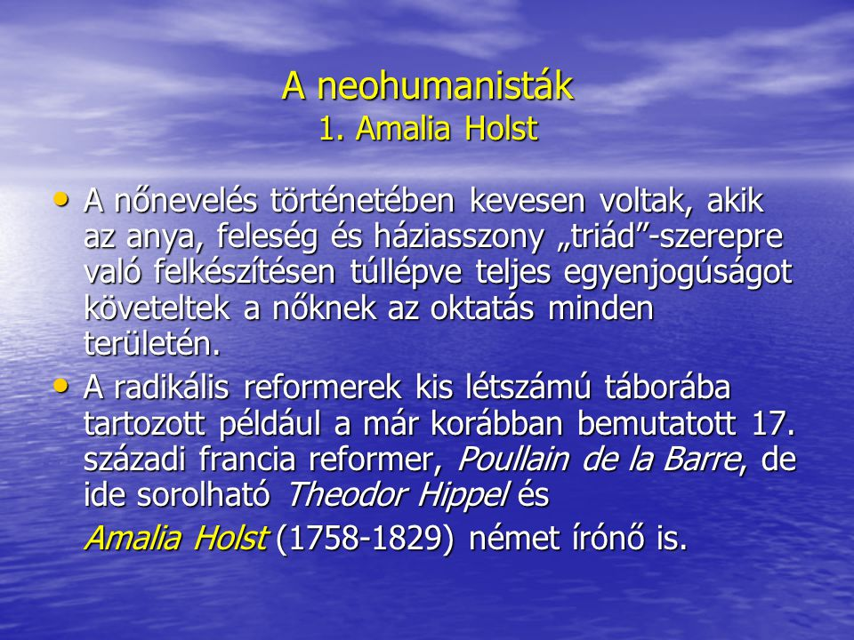 A neohumanisták 1. Amalia Holst