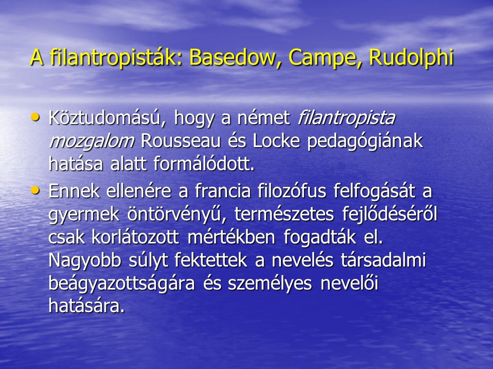 A filantropisták: Basedow, Campe, Rudolphi