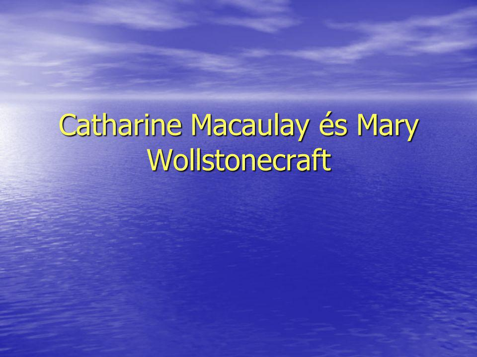 Catharine Macaulay és Mary Wollstonecraft
