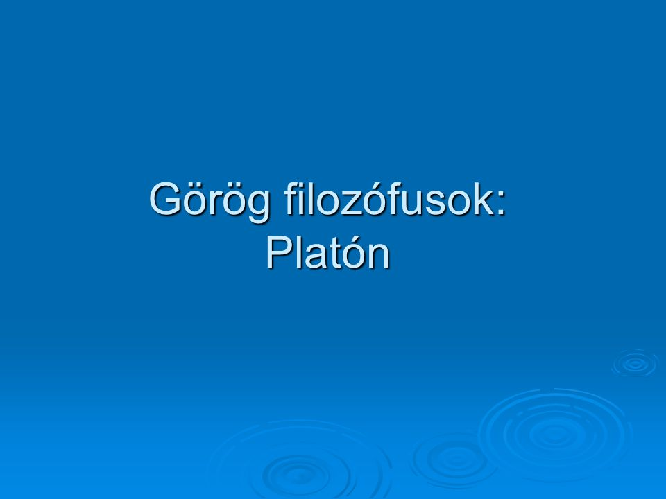 Görög filozófusok: Platón