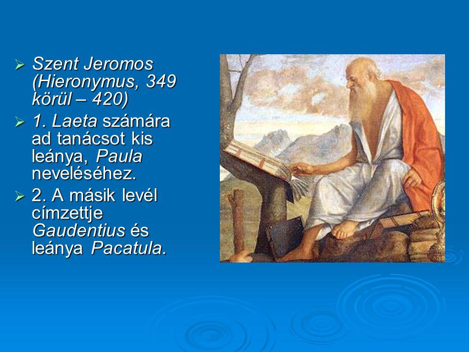 Szent Jeromos (Hieronymus, 349 körül – 420)