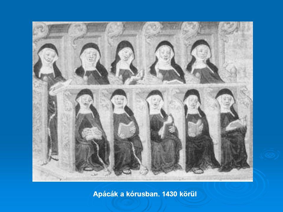 Apácák a kórusban. 1430 körül
