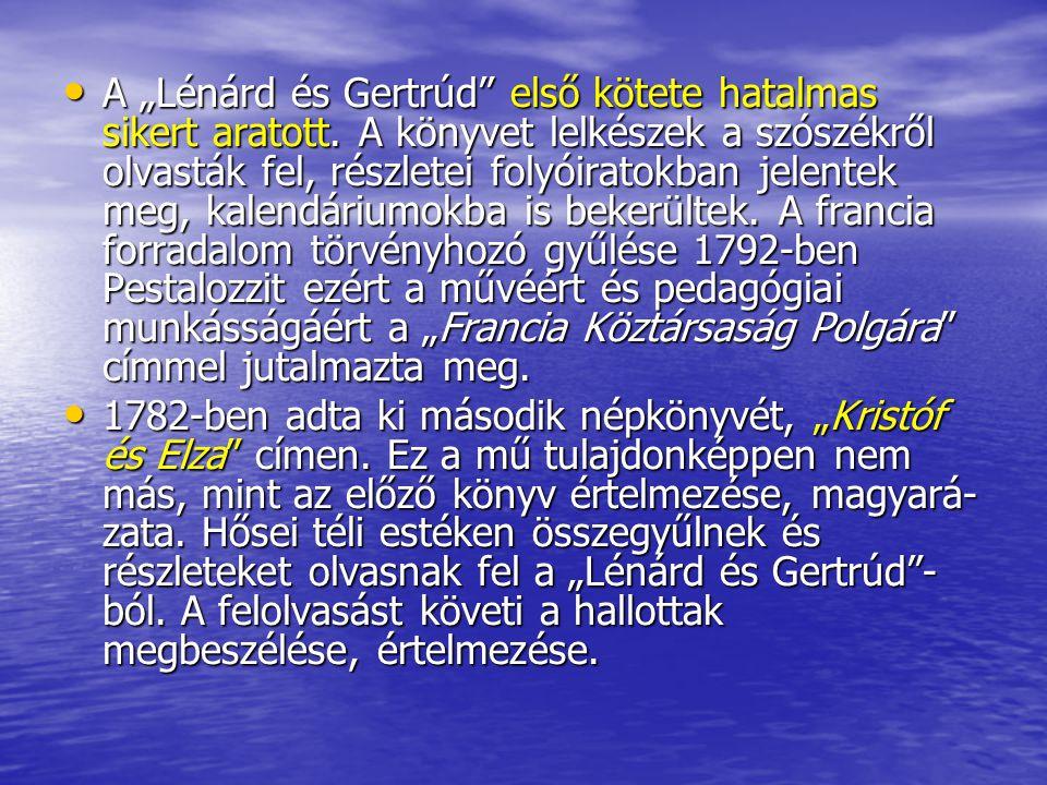 """A """"Lénárd és Gertrúd első kötete hatalmas sikert aratott"""