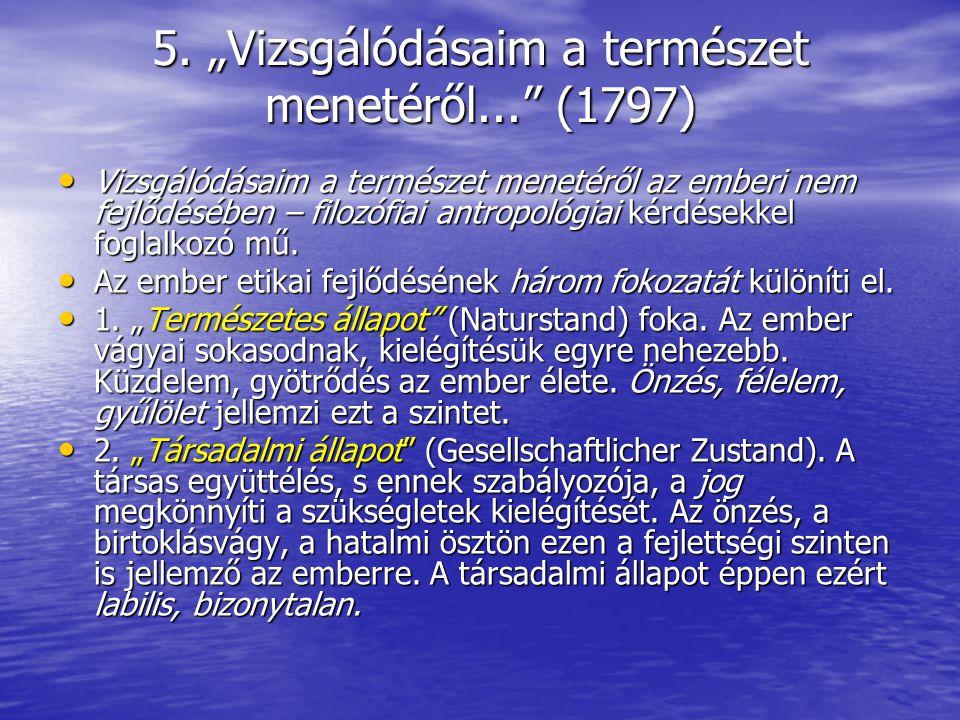 """5. """"Vizsgálódásaim a természet menetéről... (1797)"""