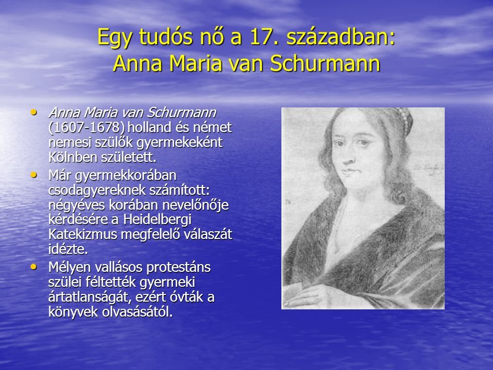 Egy tudós nő a 17. században: Anna Maria van Schurmann