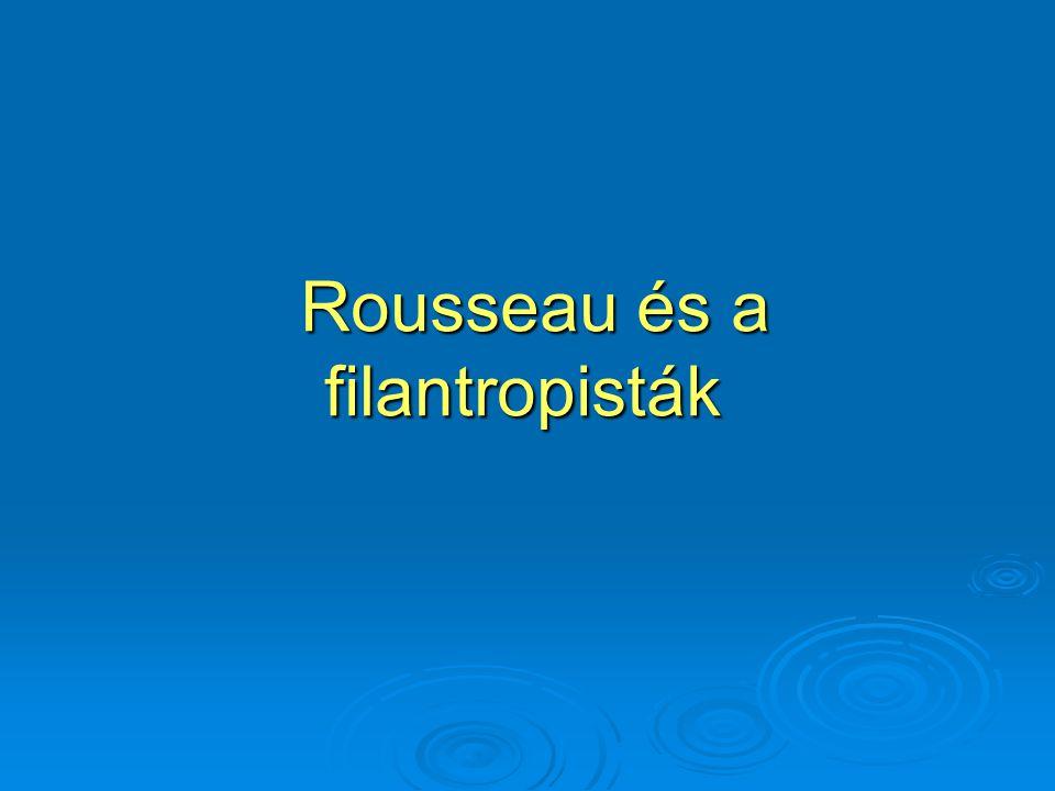 Rousseau és a filantropisták