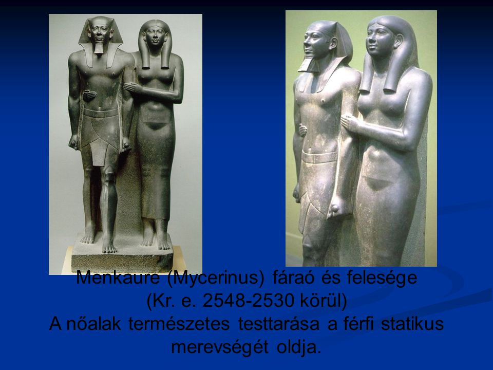 Menkaure (Mycerinus) fáraó és felesége (Kr. e. 2548-2530 körül)