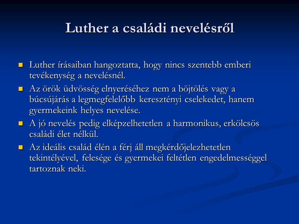 Luther a családi nevelésről