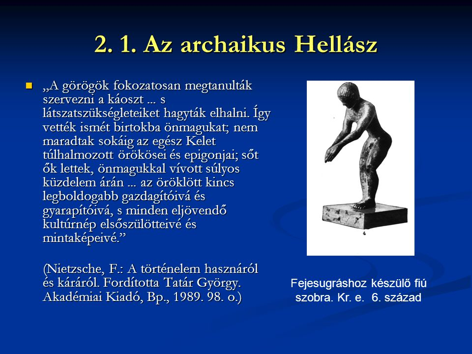 Fejesugráshoz készülő fiú szobra. Kr. e. 6. század