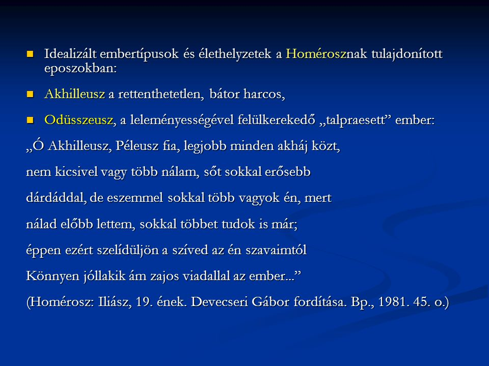 Idealizált embertípusok és élethelyzetek a Homérosznak tulajdonított eposzokban: