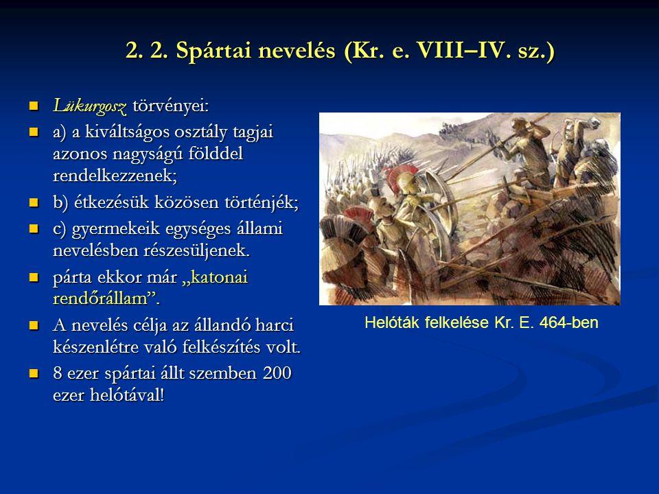 2. 2. Spártai nevelés (Kr. e. VIII–IV. sz.)
