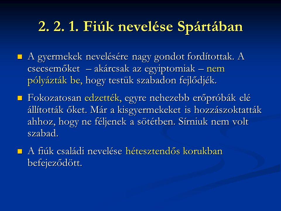 2. 2. 1. Fiúk nevelése Spártában