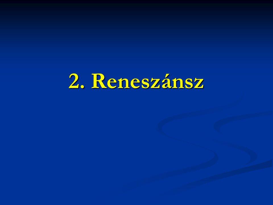 2. Reneszánsz