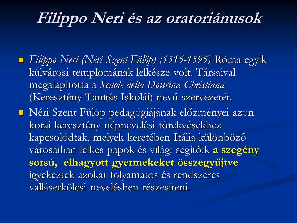 Filippo Neri és az oratoriánusok