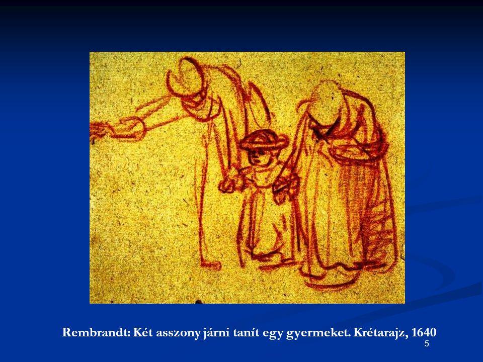 Rembrandt: Két asszony járni tanít egy gyermeket. Krétarajz, 1640