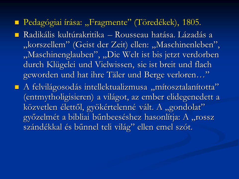 "Pedagógiai írása: ""Fragmente (Töredékek), 1805."