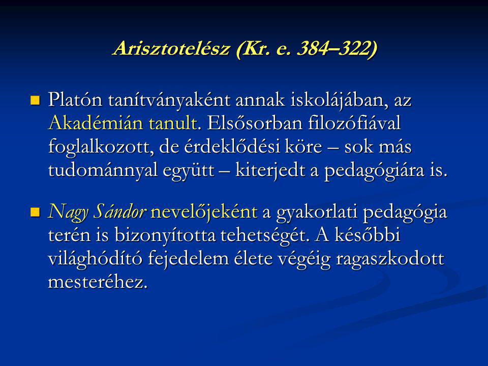 Arisztotelész (Kr. e. 384–322)