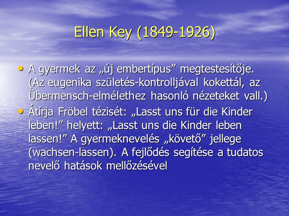 Ellen Key (1849-1926)