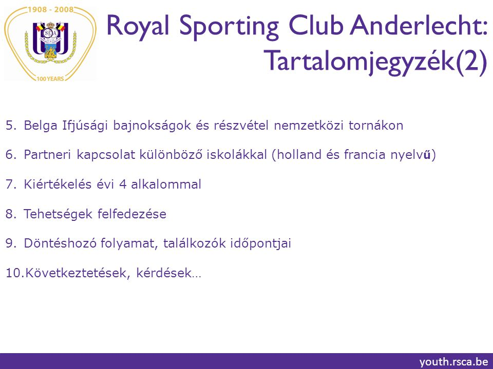 Royal Sporting Club Anderlecht: Tartalomjegyzék(2)