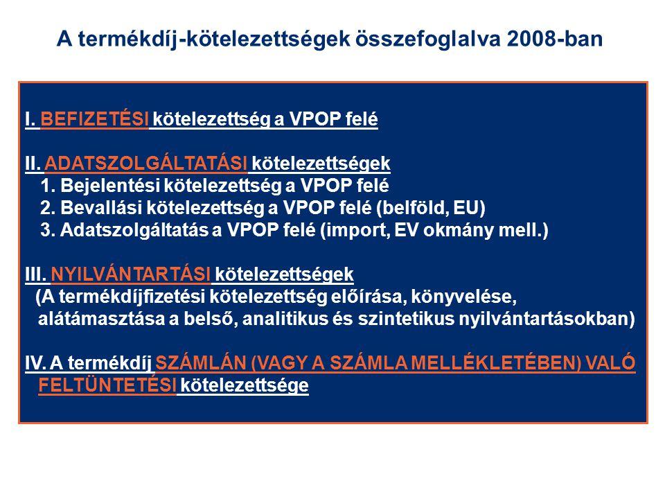 A termékdíj-kötelezettségek összefoglalva 2008-ban