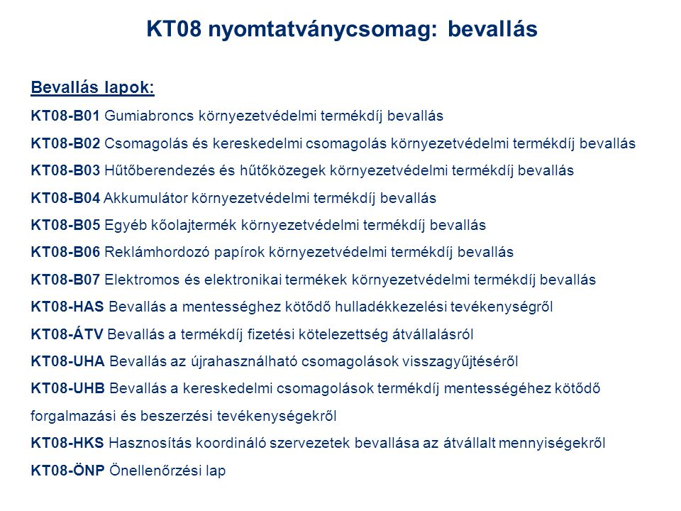 KT08 nyomtatványcsomag: bevallás