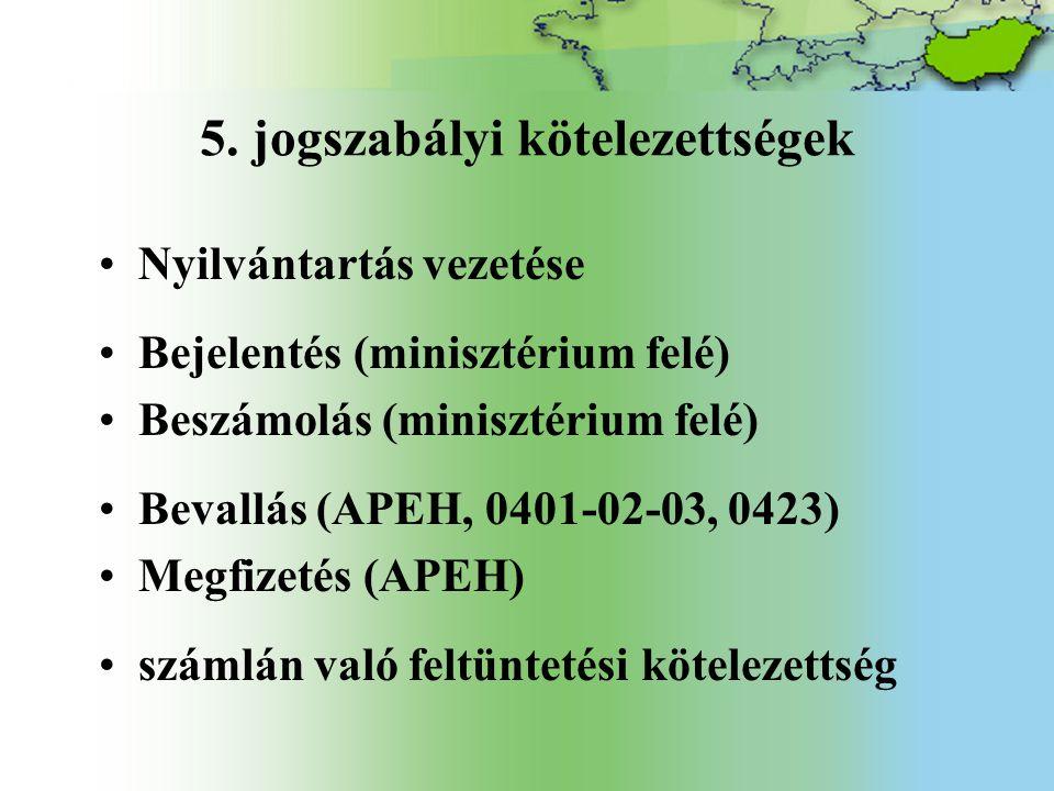 5. jogszabályi kötelezettségek