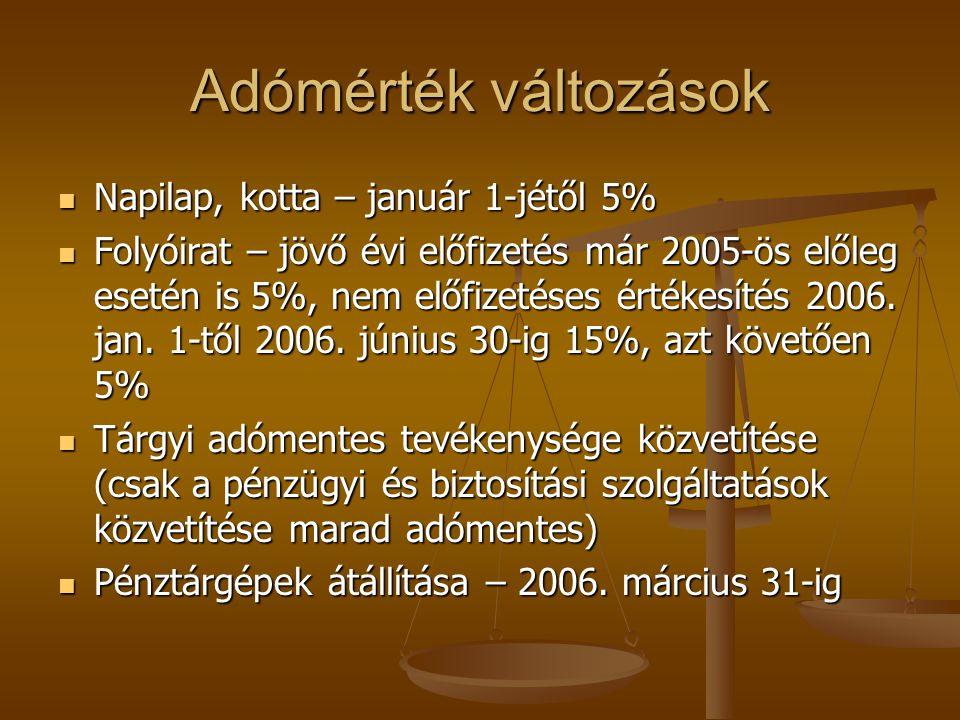 Adómérték változások Napilap, kotta – január 1-jétől 5%