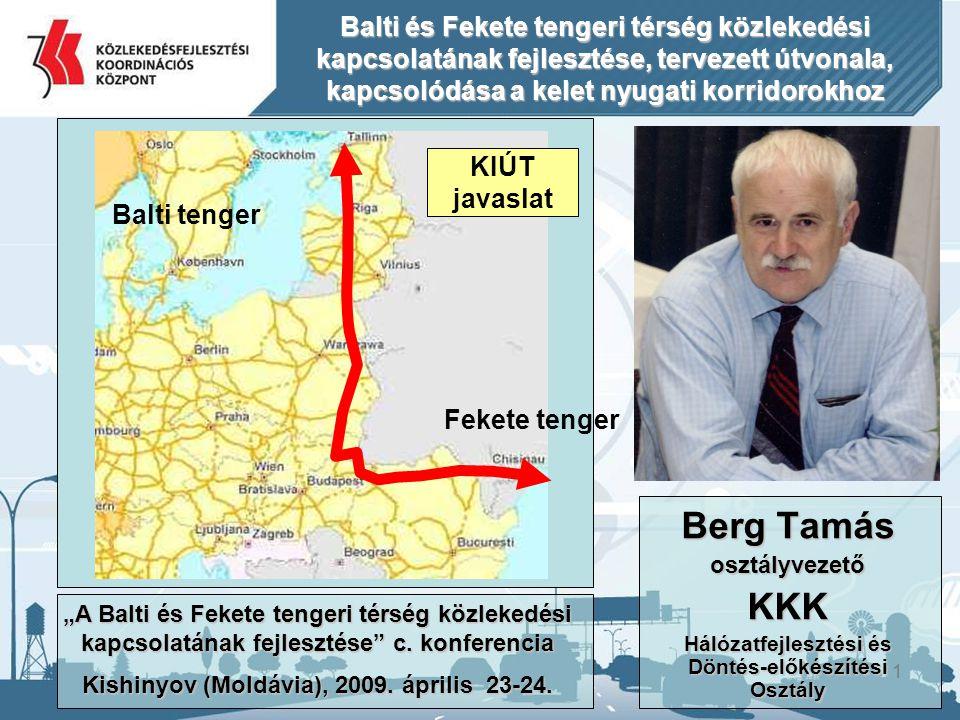 Balti és Fekete tengeri térség közlekedési kapcsolatának fejlesztése, tervezett útvonala, kapcsolódása a kelet nyugati korridorokhoz
