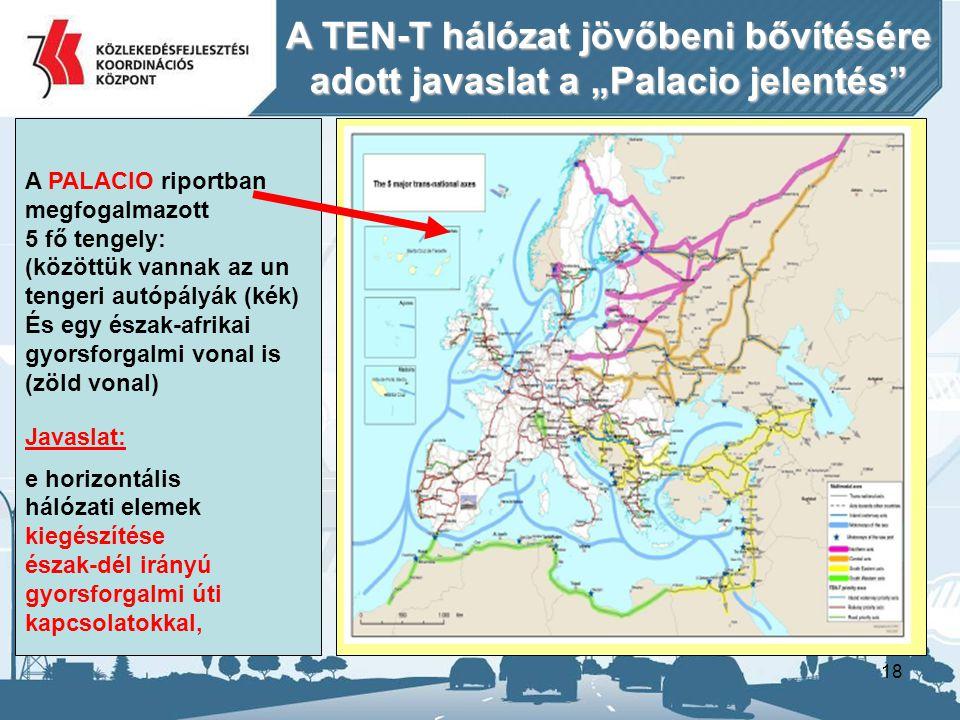"""A TEN-T hálózat jövőbeni bővítésére adott javaslat a """"Palacio jelentés"""