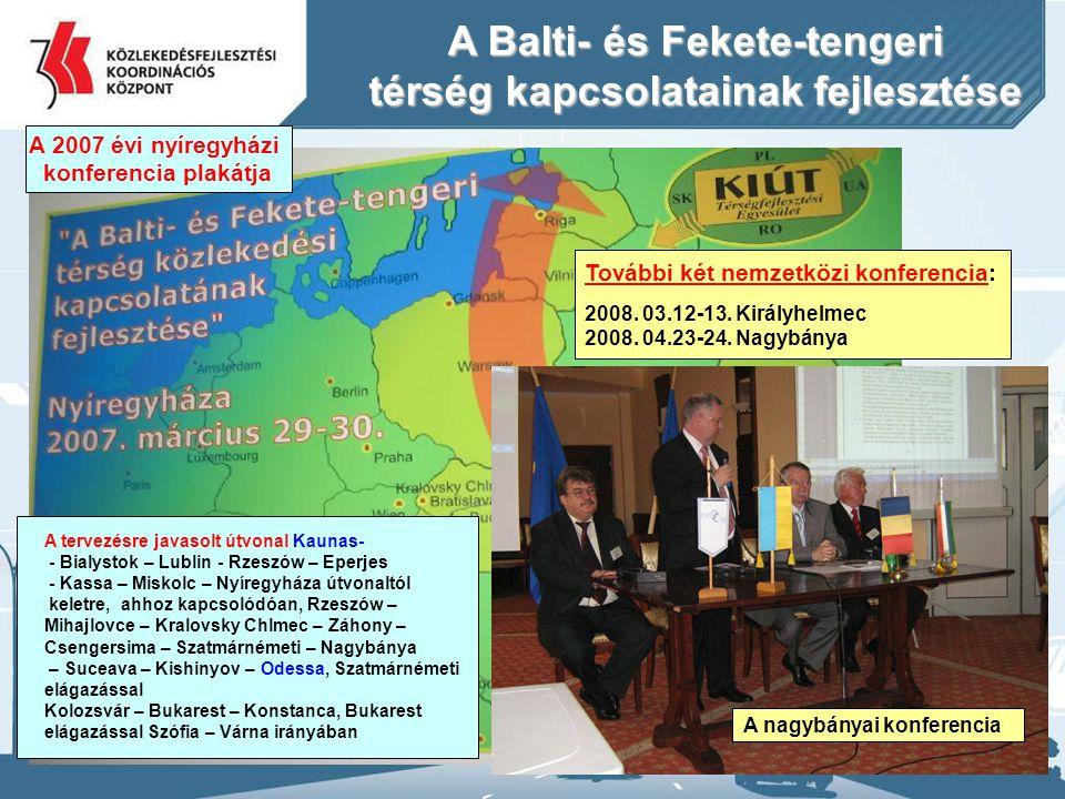 A Balti- és Fekete-tengeri térség kapcsolatainak fejlesztése