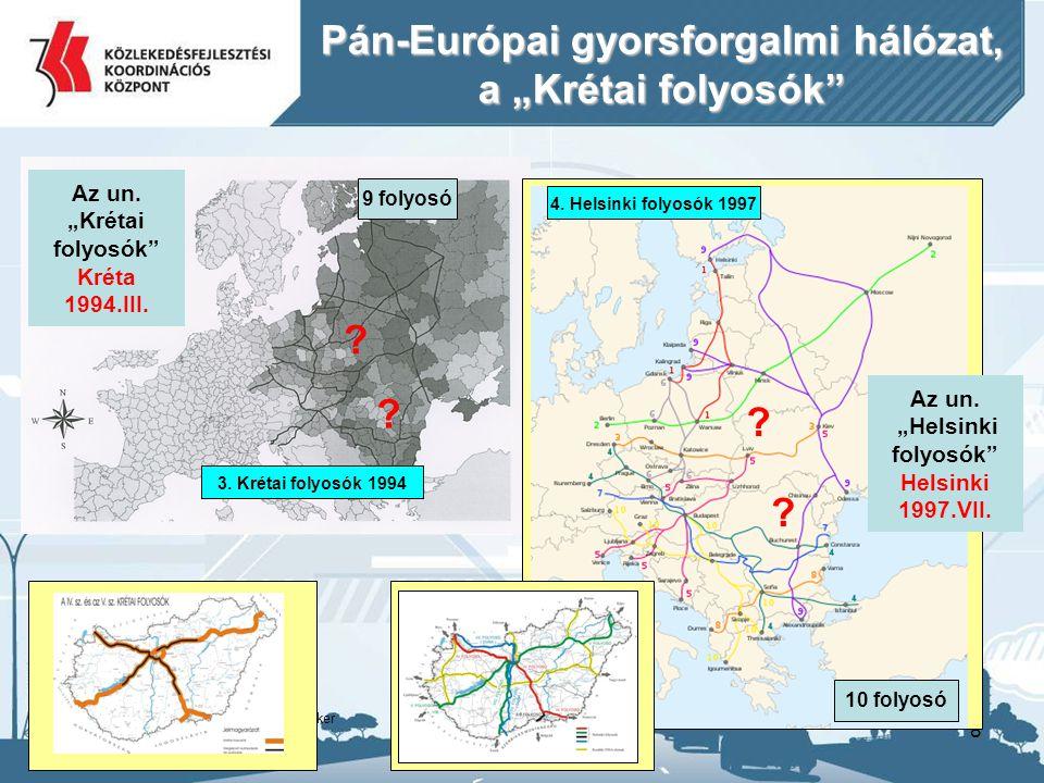 """Pán-Európai gyorsforgalmi hálózat, a """"Krétai folyosók"""