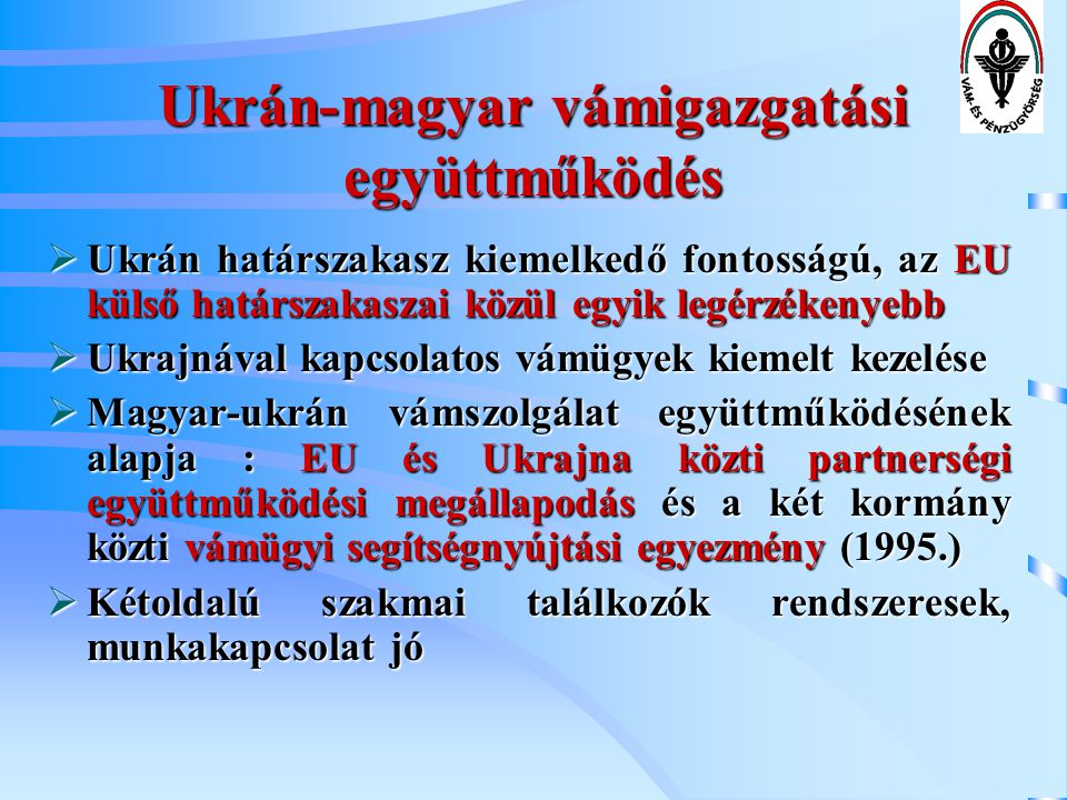Ukrán-magyar vámigazgatási együttműködés