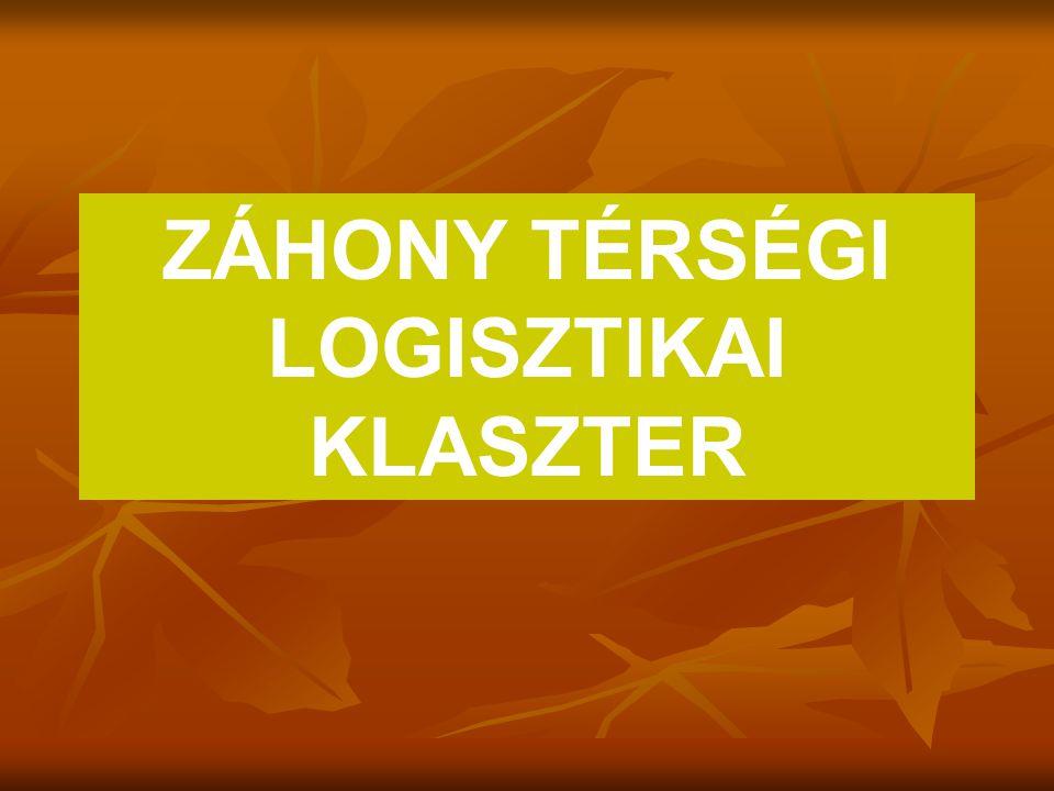 ZÁHONY TÉRSÉGI LOGISZTIKAI KLASZTER