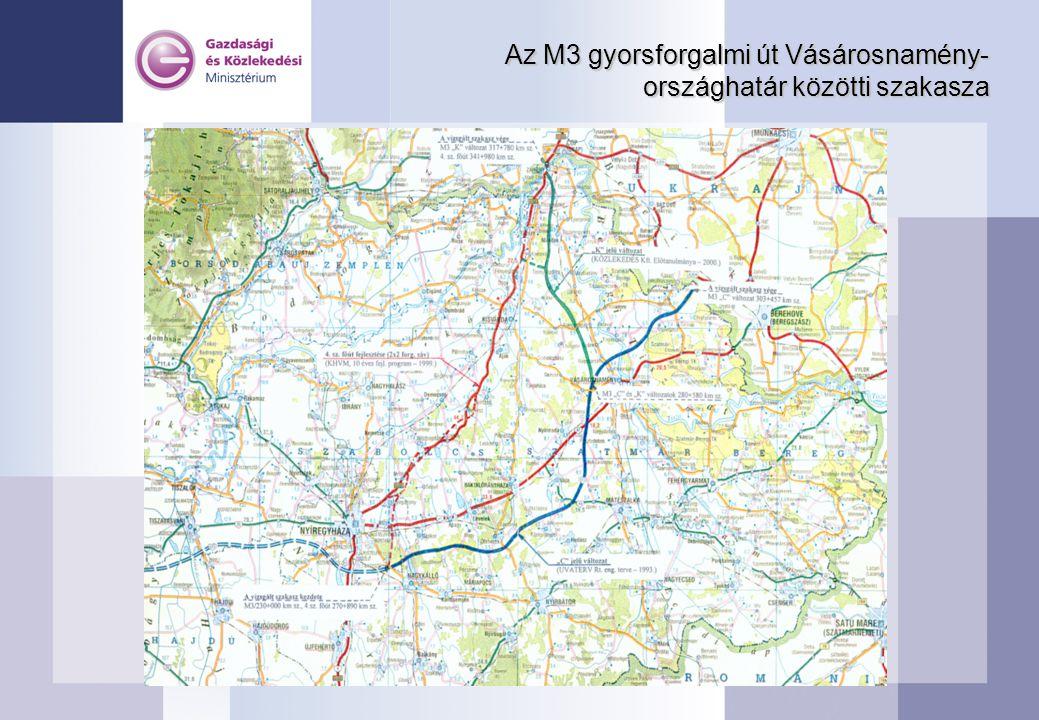 Az M3 gyorsforgalmi út Vásárosnamény-országhatár közötti szakasza